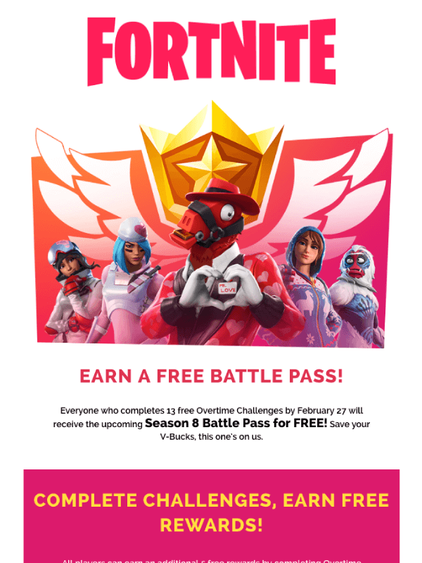 Want the Battle Pass for free? Email by Fortnite 10